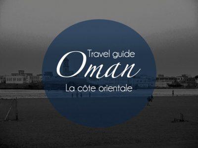 oman guide cote orientale