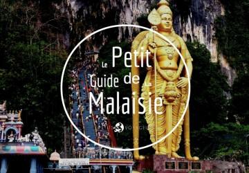 Le petit guide de voyage en Malaisie
