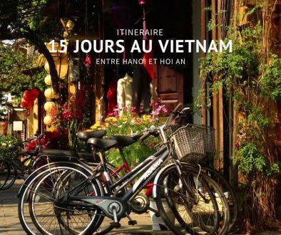 15 jours au Vietnam entre Hanoi et Hoi An.
