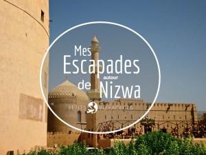 Suivez moi dans mes escapades à Nizwa.